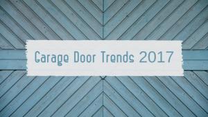 Knight Doors and Windows - Garage Door Trends 2017